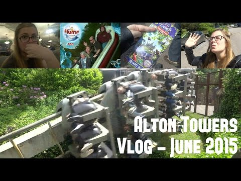 Alton Towers Vlog - Day 1 | June 2015