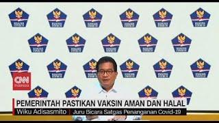 Pemerintah Pastikan Vaksin Covid-19 Aman dan Halal