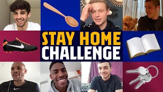 STAY AT HOME CHALLENGE with DE JONG, SERGI ROBERTO, JUNIOR & MORE