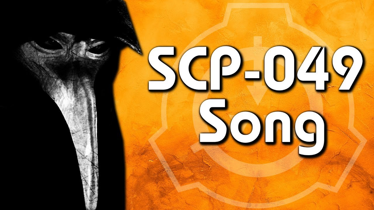 scp 049 song the plague doctor cover youtube