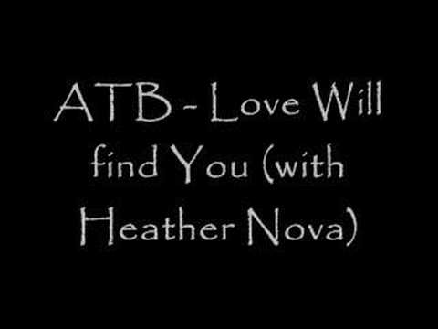 ATB - Love will find you (with Heather Nova)