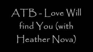 Watch Heather Nova Love Will Find You video