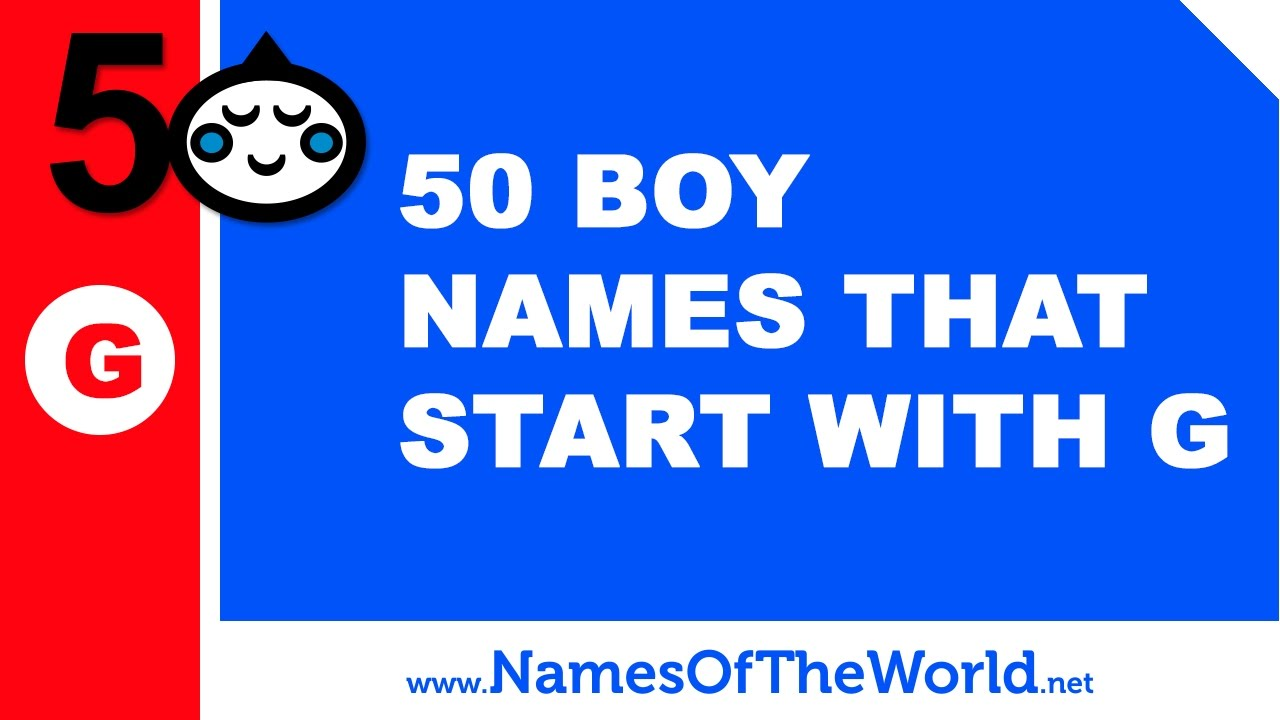 50 boy names that start with G - the best baby names -  www namesoftheworld net