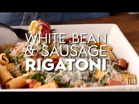 White Bean and Sausage Rigatoni | Cooking: How-To | Better Homes & Gardens