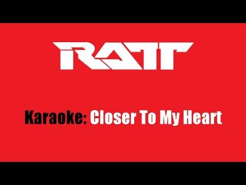 Karaoke: Ratt / Closer To My Heart