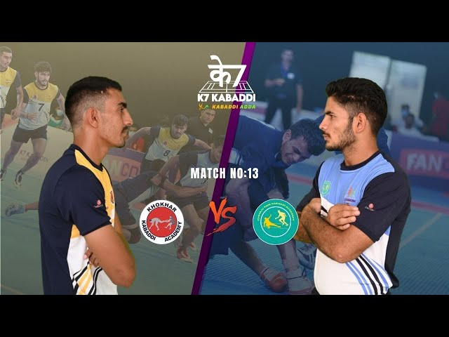 Khokhar Academy vs Chhaju Ram Academy | Full Match 13 | K7 Kabaddi Stage Up | Sushil | Manuj | Ankit