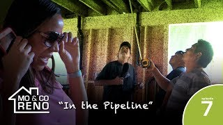 "MO & CO RENO - ""In the Pipeline"" (Episode 7)"