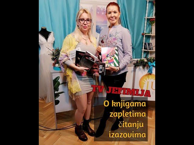 O knjigama, zapletima, izazovu, čitanju - JUTRO JEFIMIJA - Ana Berbakov