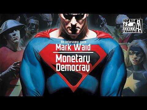 Mark Waid   Monetary Democracy