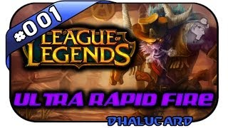League of Legends: Ultra Rapid Fire #001 - Mess with the Bull... - Deutsch German