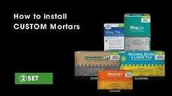 How to Install CUSTOM Polymer-Modified Mortars