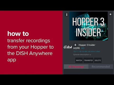 How To Transfer Recordings From Your Hopper To The DISH Anywhere App