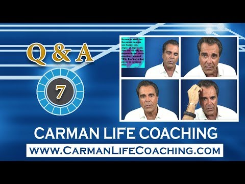 Carman Life Coaching – Tuesday – Q & A – Episode 7