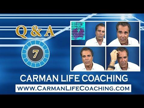 Carman Life Coaching – Tuesday – Q & A – Episode 7