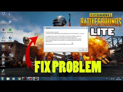 PUBG LITE PC FIX PROBLEM, THE GLOBAL SHADER CAHCE FILE !!!!