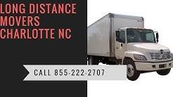 Long Distance Movers Charlotte NC   CALL 855-222-2707