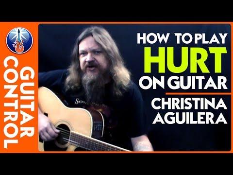 How to Play Hurt on Guitar - Christina Aguilera