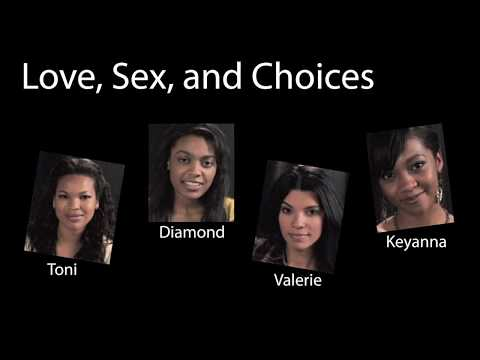 Love, Sex, & Choices: An Introduction from YouTube · Duration:  1 minutes 42 seconds