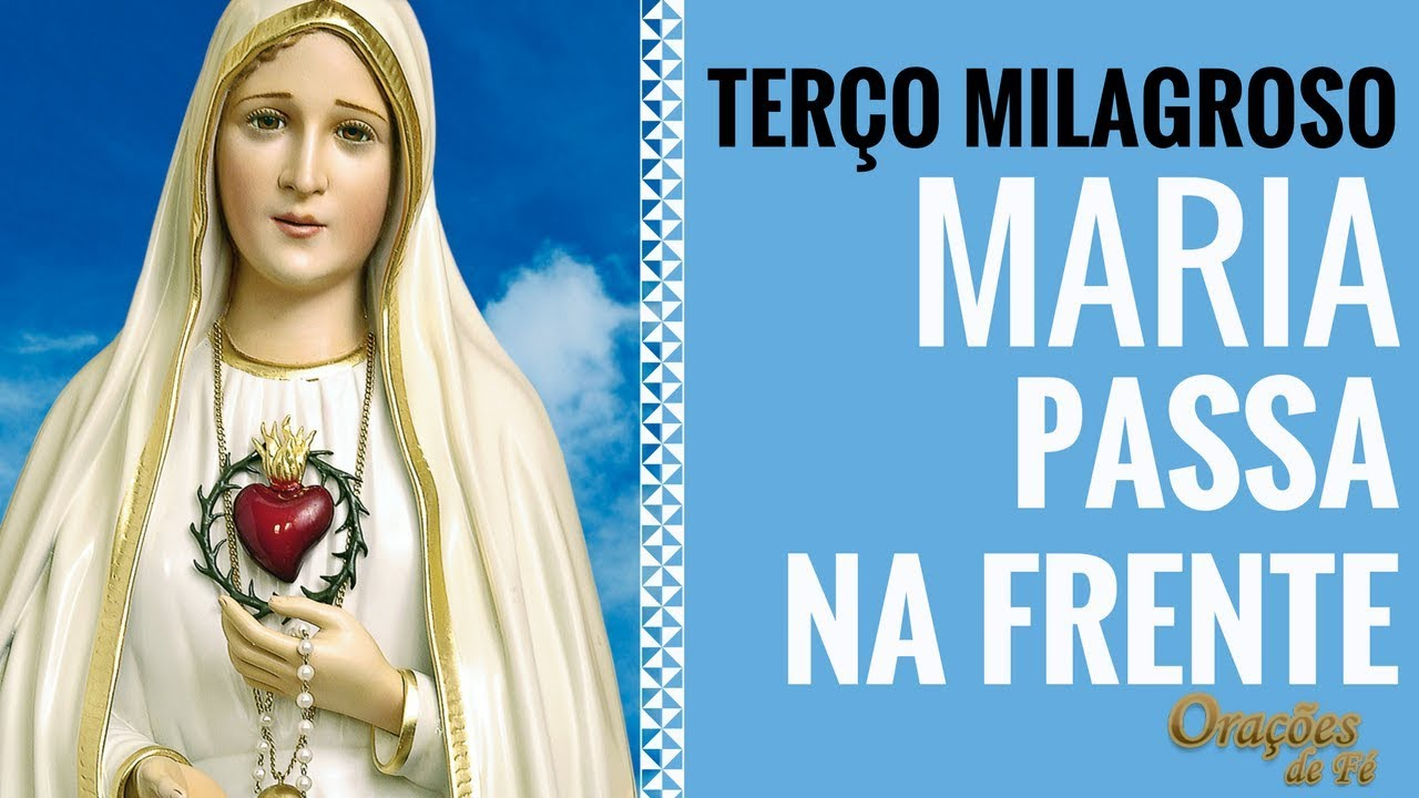 Well-known TERÇO MILAGROSO MARIA PASSA NA FRENTE - YouTube UP88