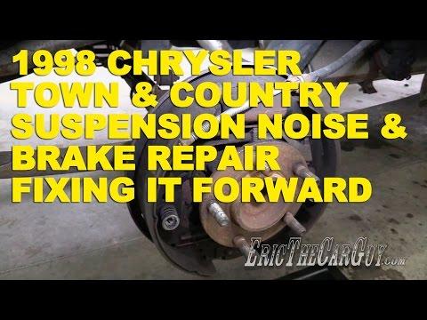 1998 Chrysler Town & Country Suspension Noise & Brake Repair -Fixing it Forward