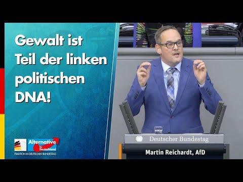 Gewalt ist Teil der linken politischen DNA! - Martin Reichardt- AfD-Fraktion im Bundestag