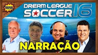 Narração para Dream League Soccer 2016 ?