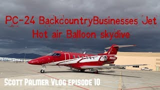 Pilatus PC-24 Backcountry Business Jet and Hot Air balloon Skydive