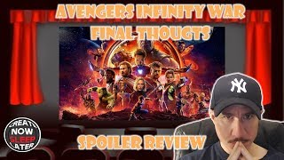 Avengers Infinity War: Final Thoughts Spoiler Review