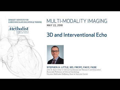 3D and Interventional Echo (STEPHEN H. LITTLE, MD) April 22, 2018 - LIVESTREAM RECORDING