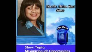 The Dr. Helen Kest Show. Maximizing Job Opportunities, part 1.mov