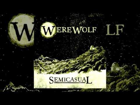 Download Semicasual - Werewolf [2017   Full Album]