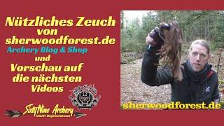 sherwoodforest.de - Archery Blog & Shop | Vorschau auf die nächsten Videos