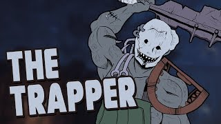 Dead By Daylight: Casefile | THE TRAPPER