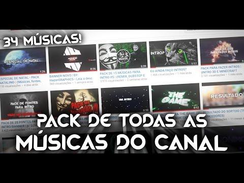 PACK COM TODAS AS MÚSICAS DO CANAL  34 MÚSICAS PARA INTRO