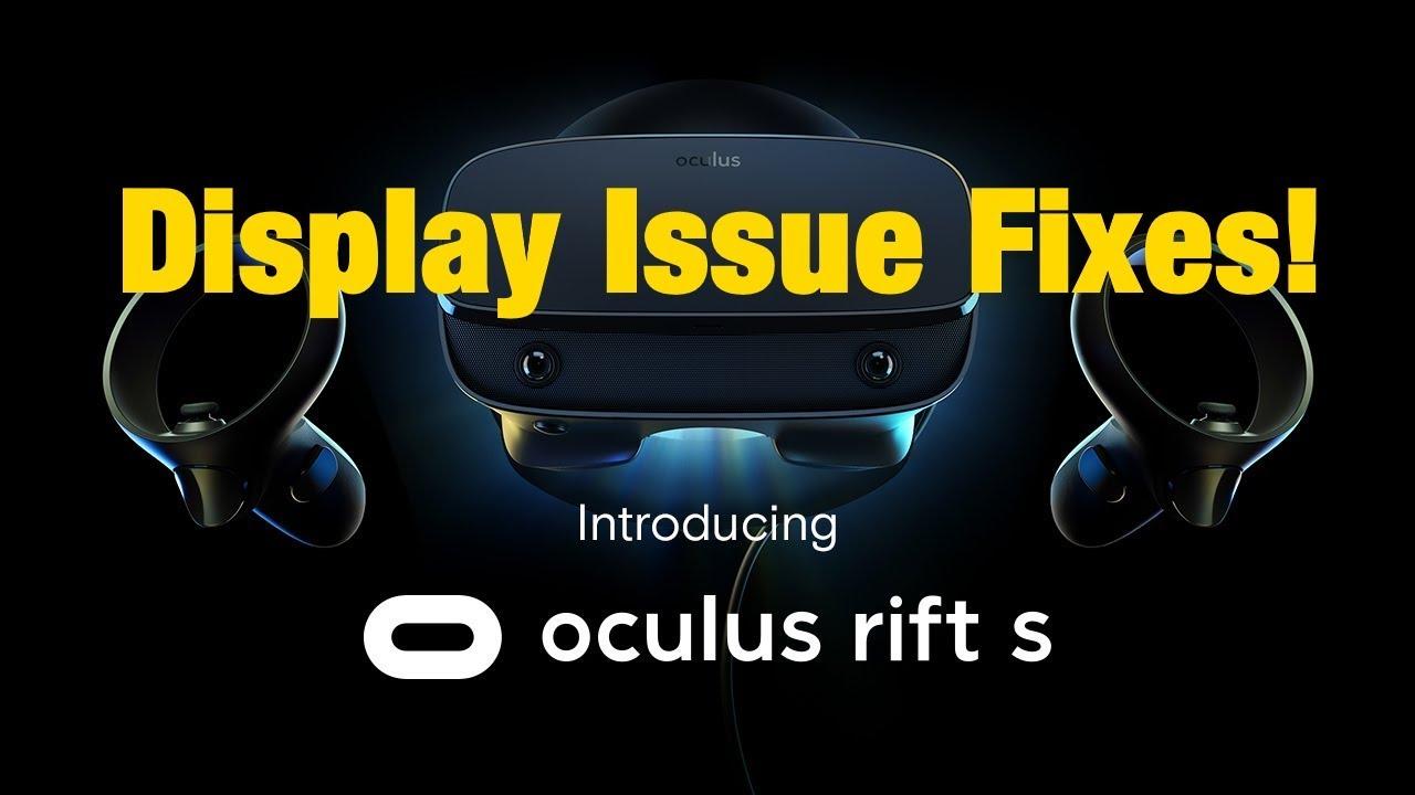 Oculus Rift S Black Screen Blackout Static Glitch Fixes Youtube