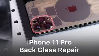 iPhone 11 Pro Back Glass Repair - The Toughest Glass Ever?