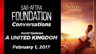 Conversations with  David Oyelowo of A UNITED KINGDOM