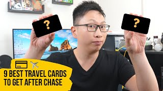 9 Best Travel Credit Cards (Post Chase, Pre Amex)