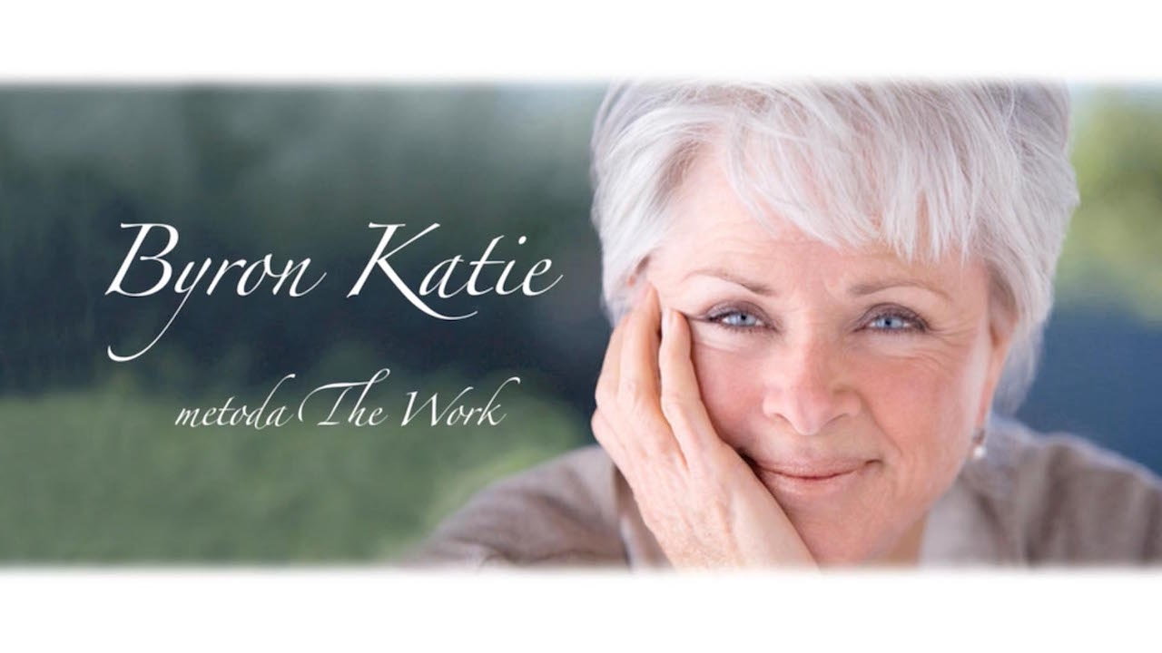 byron katie metoda the work youtube. Black Bedroom Furniture Sets. Home Design Ideas