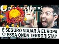 Terrorismo na Europa: é seguro viajar pra grandes cidades Europeias?