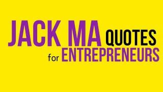 Jack Ma Quotes for Entrepreneurs by CrispTalks | Secrets to Success from Jack Ma, Founder, Alibaba