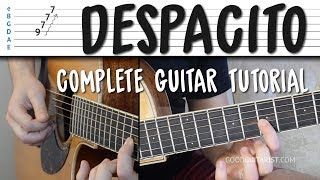 Despacito - COMPLETE Guitar Tutorial (NO CAPO / WITH CAPO / INTRO MELODY) Luis Fonsi