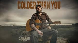 Canaan Smith Colder Than You