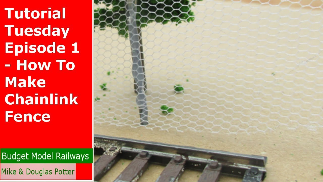 Tutorial Tuesday Episode 1 - How To Make Model Railway Chainlink ...