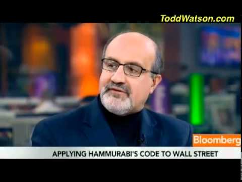 Nassim Taleb on Banks, #OccupyWallStreet, & Hammurabi's Code