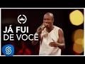 Download Thiaguinho | Já fui de você (Clipe Oficial) [DVD #VamoQVamo - Já nas lojas] MP3 song and Music Video