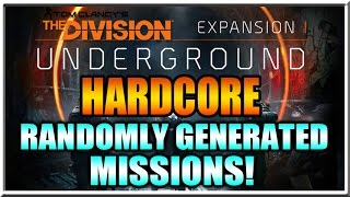 """The Division Hardcore Randomly Generated Missions! """"Underground"""" Expansion News from E3 2016!"""