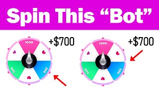 """Spin This """"Google B0T"""" = Earn $700 For FREE! (No Limits) Make Money Online 