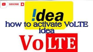 Idea me VoLTE activate kaise kre|| how to activate VoLTE in Idea