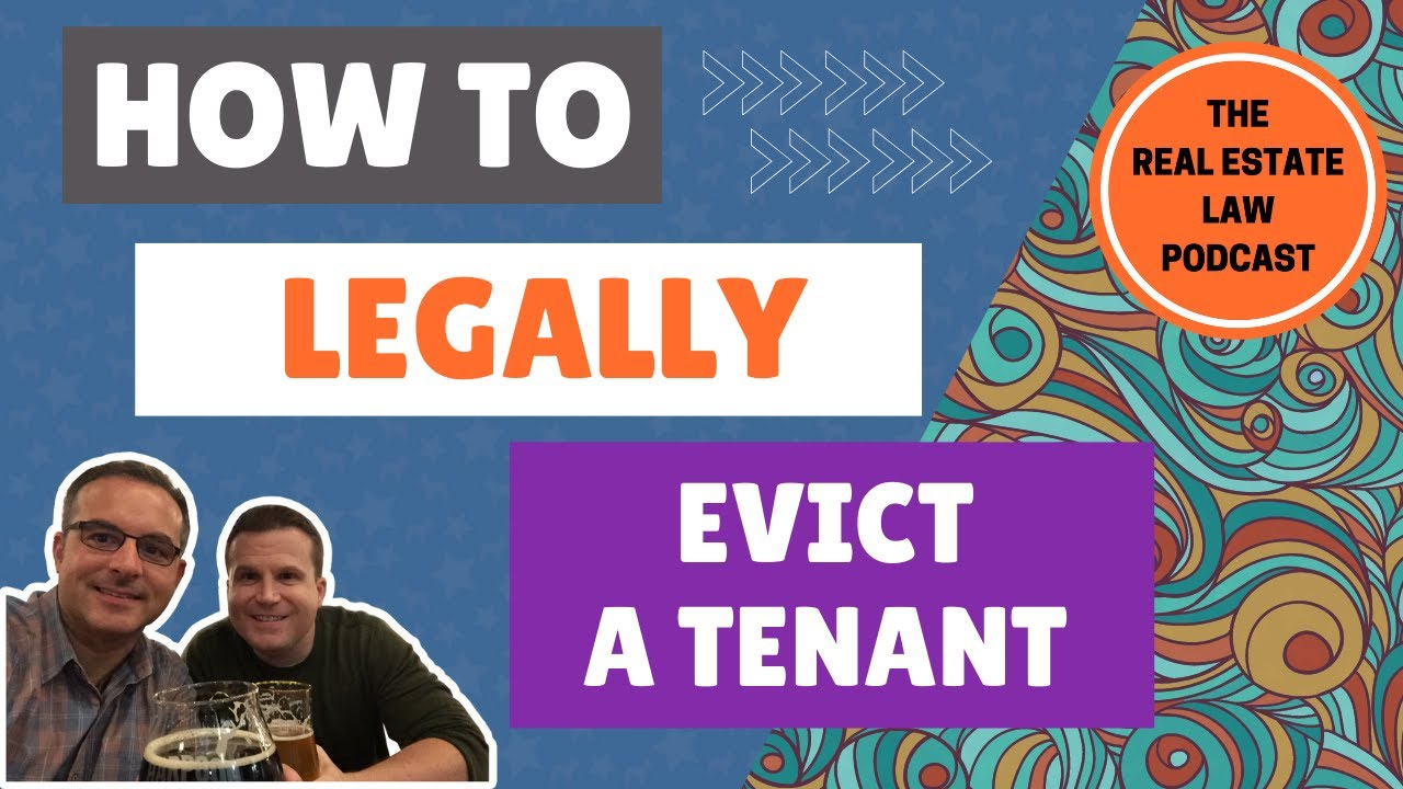 How to Legally Evict a Tenant and Prepare for an Eviction